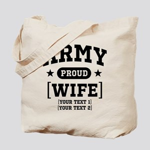 Army Wife/Aunt/Uncle Tote Bag