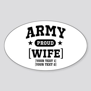 Army Wife/Aunt/Uncle Sticker (Oval)