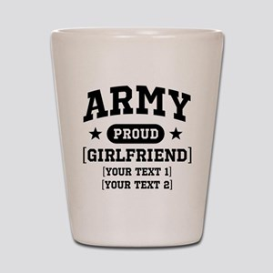 Army grandma/grandpa/girlfriend/in-laws Shot Glass