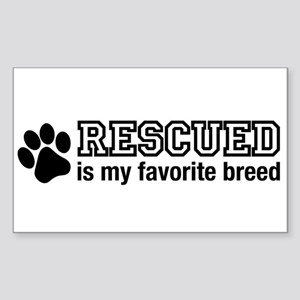 Rescued is My Favorite Breed Sticker