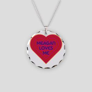 Meagan Loves Me Necklace