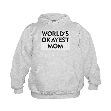 World's Okayest Mom Kids Hoodie