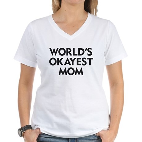 World's Okayest Mom Women's V-Neck T-Shirt