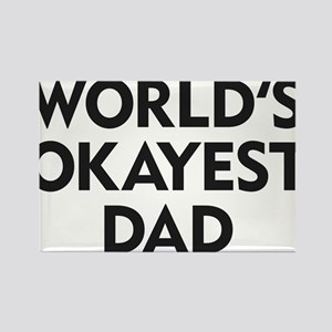 World's Okayest Dad Rectangle Magnet