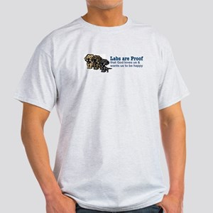 Labs are Proof Light T-Shirt