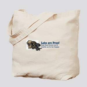 Labs are Proof Tote Bag