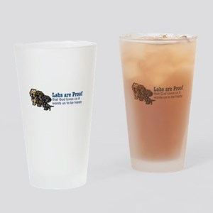 Labs are Proof Drinking Glass