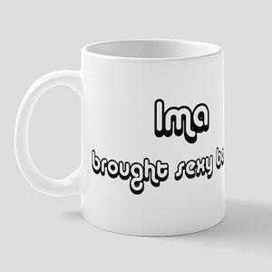 Sexy: Ima Mug