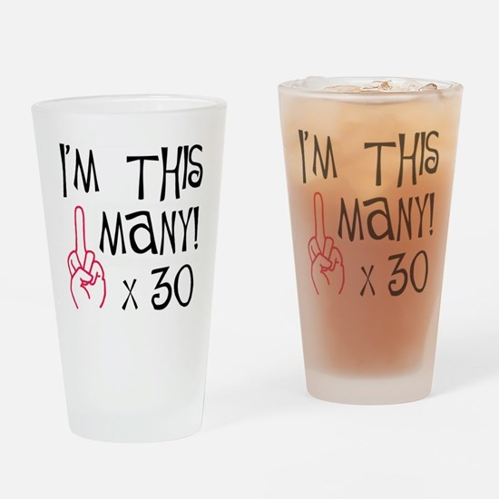 Cute 30th birthday Drinking Glass