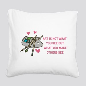 Make Others See Square Canvas Pillow