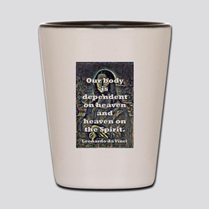 Our Body Is Dependent - da Vinci Shot Glass