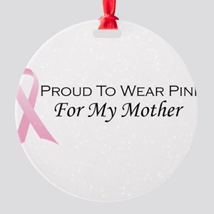 For My Mother Round Ornament