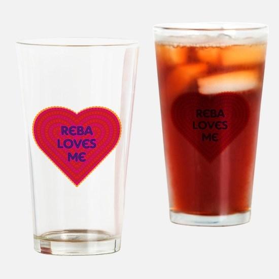 Reba Loves Me Drinking Glass