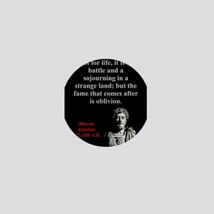 As For Life It Is A Battle - Marcus Aurelius Mini