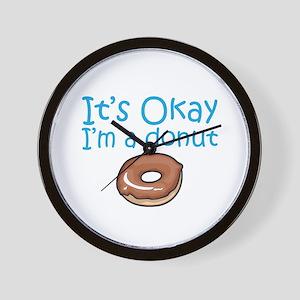 It's Okay, I'm a Donut Wall Clock