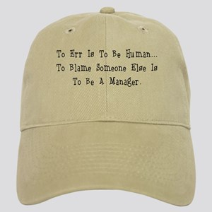 TO ERR IS TO BE HUMAN.... Cap
