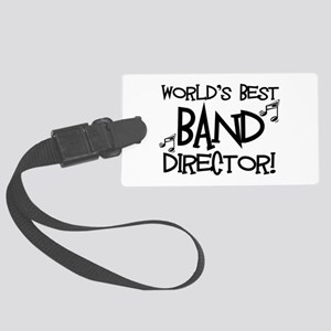 Worlds Best Band Director Luggage Tag