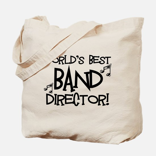 Worlds Best Band Director Tote Bag