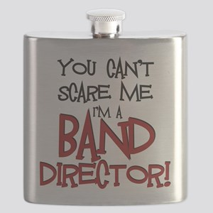 You Cant Scare Me...Band Flask