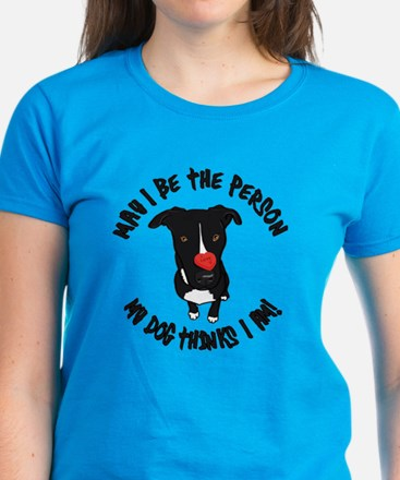 May I Be the Person Women's Dark T-Shirt