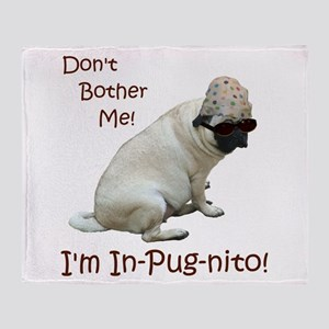 Funny In-Pug-nito! Pug Dog Throw Blanket