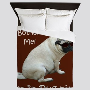 Funny In-Pug-nito! Pug Dog Queen Duvet
