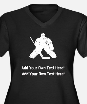 Personalize It, Hockey Goalie Plus Size T-Shirt