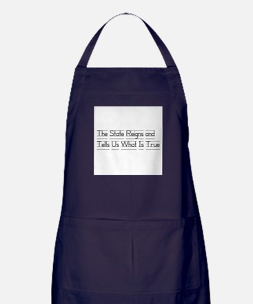 The State Reigns and Tells Us What Is True Apron (