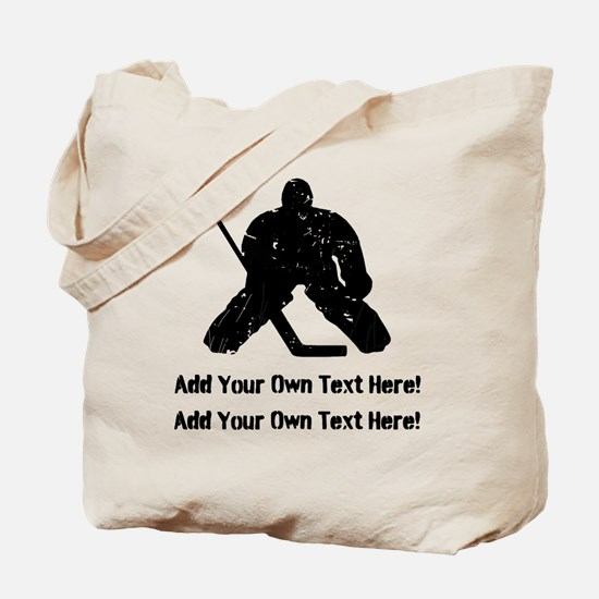 Personalize It, Hockey Goalie Tote Bag