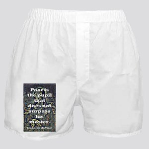 Poor Is The Pupil - da Vinci Boxer Shorts