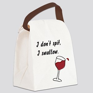 I Don't Spit... Canvas Lunch Bag