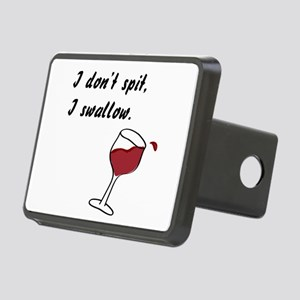 I Don't Spit... Rectangular Hitch Cover