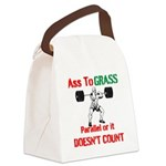 Ass To Grass or it doesnt count Canvas Lunch Bag