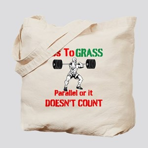 Ass To Grass or it doesnt count Tote Bag