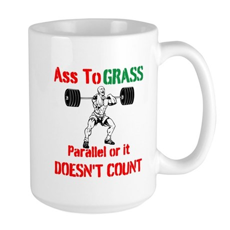 Ass To Grass or it doesnt count Mug