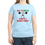 Ass To Grass or it doesnt count T-Shirt