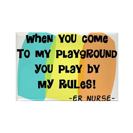 ER nurse my playground WHITES Rectangle Magnet (10