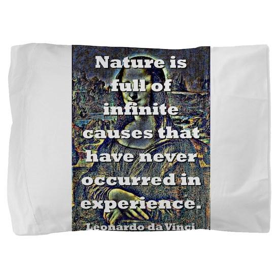 Nature Is Full Of Infinite Causes - da Vinci Pillo