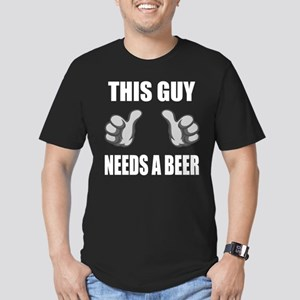 This Guy Needs A Beer Men's Fitted T-Shirt (dark)