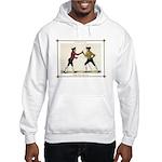 Fencing is the Art of Giving Hooded Sweatshirt