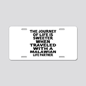 Traveled With Malawian Life Aluminum License Plate