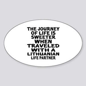 Traveled With Lithuanian Life Partn Sticker (Oval)