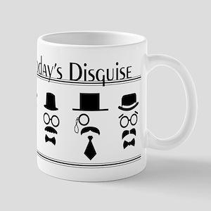 Today's Disguise Mug