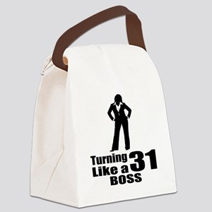 Turning 31 Like A Boss Birthday Canvas Lunch Bag