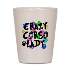 Crazy Corso Lady Shot Glass