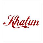 Khatun name Square Car Magnet 3