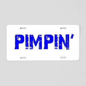 Pimpin Current Aluminum License Plate