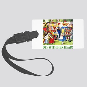 ALICE_OFF WITH HEAD_GREEN Large Luggage Tag