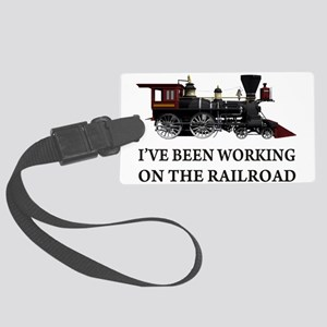IVE BEEN WORKING ON THE RAILROAD 2 Large Lugga