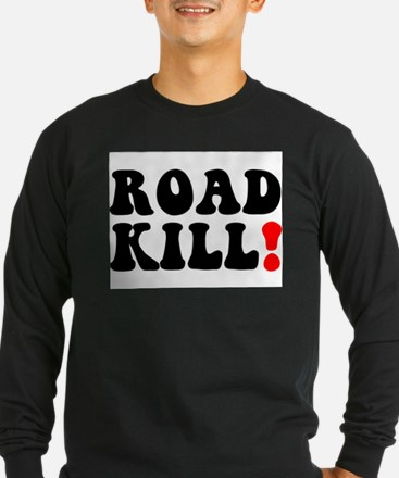 ROAD KILL! - REDNECK - LOWER C Long Sleeve T-Shirt